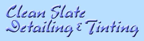 Clean Slate Detailing Tinting